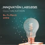 Innovation Labs 2021 Cluj Hackathon, 6-7 martie (online)