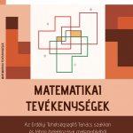 Matematikai tevékenységek – az Erdélyi Tehetségsegítő Tanács szakköri és tábori foglalkozásai matematikából