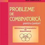 Laurențiu Panaitopol – András Szilárd – Dinu Șerbănescu: Probleme de combinatorică pentru juniori